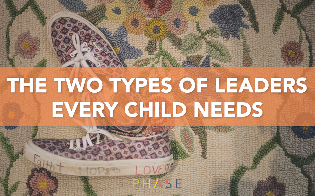 The Two Types of Leaders Every Child Needs